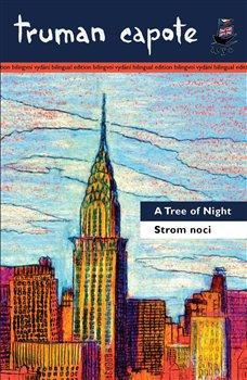 Obálka titulu Strom noci a jiné povídky/A Tree of Night and Other Stories