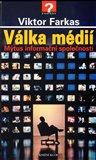 Válka médií (Mýtus informační společnosti) - obálka