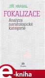 Fokalizace (Analýza naratologické kategorie) - obálka