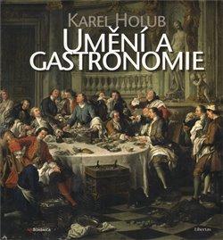 Obálka titulu Umění a gastronomie