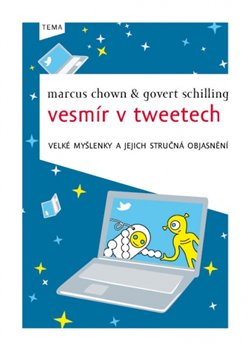 Vesmír v tweetech - Marcus Chown, Govert Schilling