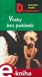Vraky bez poklad - oblka