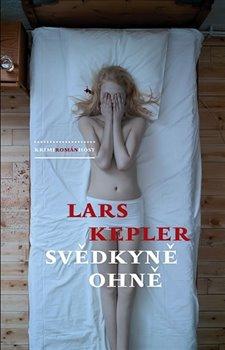Host Svědkyně ohně - Lars Kepler