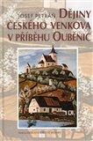 Dějiny českého venkova v příběhu Ouběnic - obálka