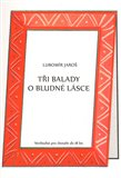 Ti balady o bludn&#233; l&#225;sce - oblka