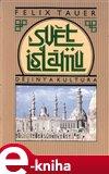 Svět islámu (Dějiny a kultura) - obálka