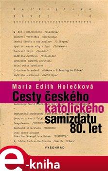 Obálka titulu Cesty českého katolického samizdatu 80. let