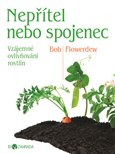 Nep&#237;tel, nebo spojenec - oblka