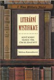 Literární mystifikace (Když knihy nejsou tím, čím se zdají být) - obálka