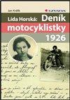 Obálka knihy Lída Horská: Deník motocyklistky 1926