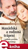 Manželská a rodinná trápení (z pohledu právníka a psychologa) - obálka