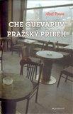 Che Guevarův pražský příběh - obálka