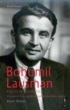 Bohumil Laušman –  politický životopis (Riskantní hry  sociálnědemokratického  vůdce) - obálka
