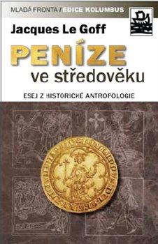 Obálka titulu Peníze ve středověku