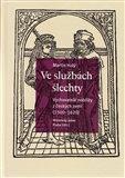 Ve službách šlechty (Vychovatelé nobility z českých zemí (1500–1620)) - obálka