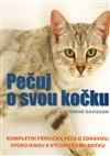 Obálka knihy Pečuj o svou kočku!