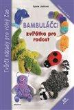 Bambuláčci (zvířátka pro radost) - obálka