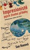 Impresionisté (Jejich životní příběhy) - obálka