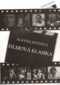 Obálka titulu Slavná světová filmová klasika