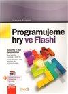 Obálka knihy Programujeme hry ve Flashi