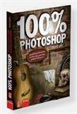 100% Photoshop (Vytváříme úchvatnou grafiku bez  potřeby jediné fotografie) - obálka