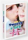 Tweety s city (román v tweetech, e-mailech a blozích) - obálka