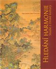 Hledání harmonie (Studie z čínské kultury) - obálka