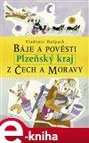 Báje a pověsti z Čech a Moravy - Plzeňský kraj - obálka