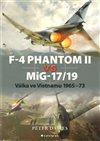 Obálka knihy F–4 Phantom II vs MiG–17/19