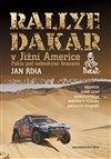 Obálka knihy Rallye Dakar v Jižní Americe