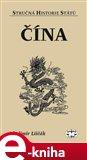 Čína - stručná historie států - obálka