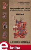 Encyklopedie bohů a mýtů předkolumbovské Ameriky (Mexiko a Střední Amerika) - obálka