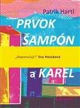 Prvok, Šampón, Tečka a Karel - obálka