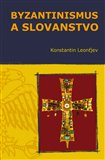 Byzantinismus a Slovanstvo - obálka