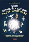 Sedm geniálních kousků paní Velkotřeskové (Od velkého třesku po vznik člověka, historie světa na 200 stranách) - obálka