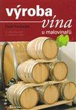 Výroba vína u malovinařů - obálka