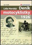 Lída Horská: Deník motocyklistky 1926 - obálka