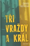 Ti vrady a kr&#225;l - oblka