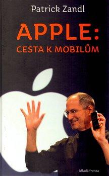 Obálka titulu Apple: cesta  k mobilům