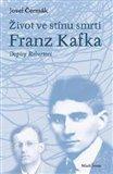 Život ve stínu smrti (Franz Kafka – Dopisy Robertovi) - obálka