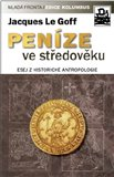 Pen&#237;ze ve stedovku (Esej z historick&#233; antropologie) - oblka