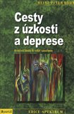 Cesty z &#250;zkosti a deprese - oblka