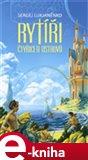Rytíři Čtyřiceti ostrovů (Elektronická kniha) - obálka