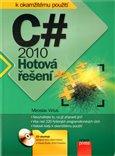 C# 2010 (Hotová řešení) - obálka