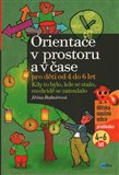 Orientace v prostoru a ase  pro dti od 4 do 6 let (Kdy to bylo, kde se stalo, medv&#237;d se  zatoulalo) - oblka
