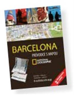 Barcelona. Průvodce s mapou National Geographic