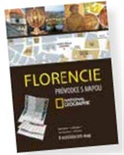 Florencie. Průvodce s mapou National Geographic