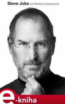 Steve Jobs - Walter Isaacson e-kniha