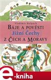 B&#225;je a povsti z ech a Moravy - Jin&#237; echy - oblka