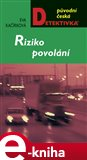Riziko povol&#225;n&#237; - oblka